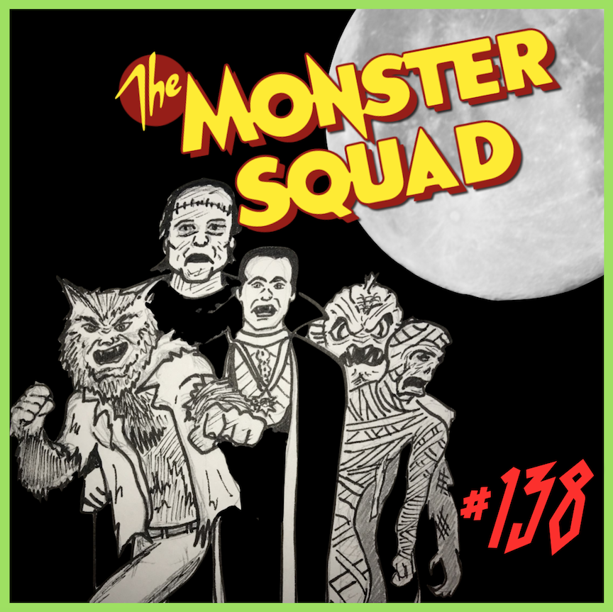 """Episode #138: """"Creature Stole My Twinkie""""   The Monster Squad (1987)"""