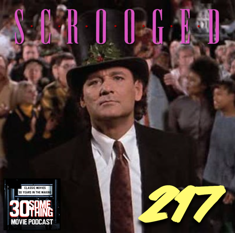 """Episode #217: """"The Manson Family Christmas Special""""   Scrooged (1988)"""
