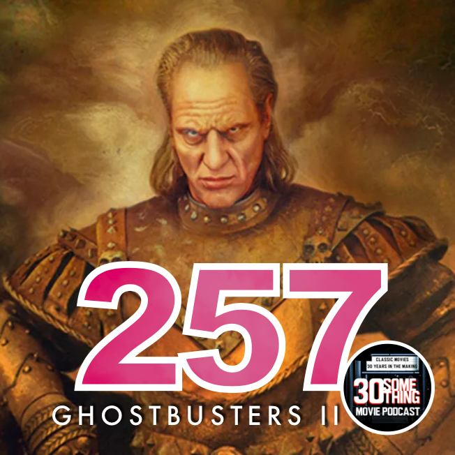 "Episode #257: ""Suck in the guts, guys"" 
