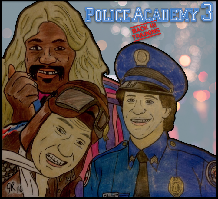 """Episode #72: """"Can You Identify Your Quarter?""""   Police Academy 3: Back in Training (1986)"""