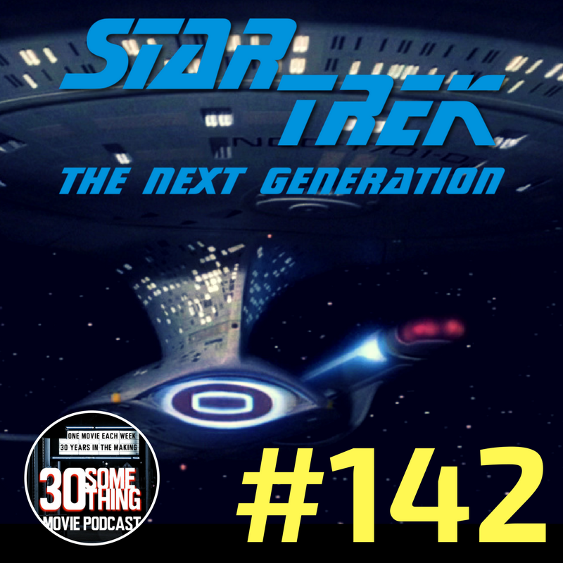 """Episode #142: """"The Best of Both Podcasts""""   Star Trek: The Next Generation (1987)"""