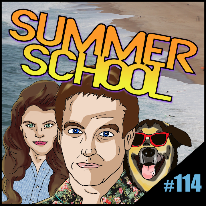 "Episode #114: ""Life's A Beach"" 