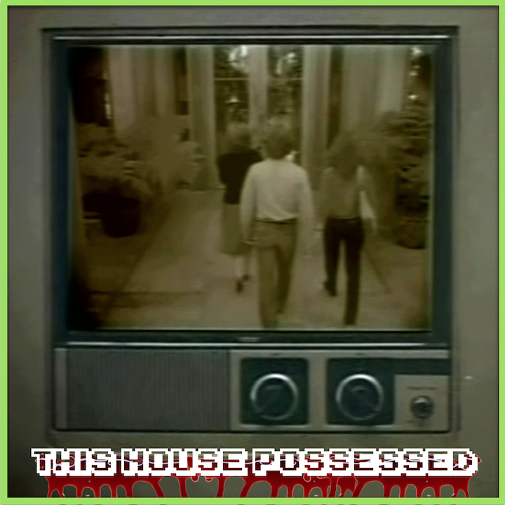 """Episode #97: """"Anti-Coital Garden Hoses""""   This House Possessed (1981)"""