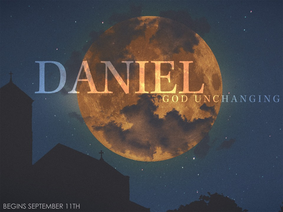 """9.11.16 """"And the Lord Gave"""" Daniel 1:2"""