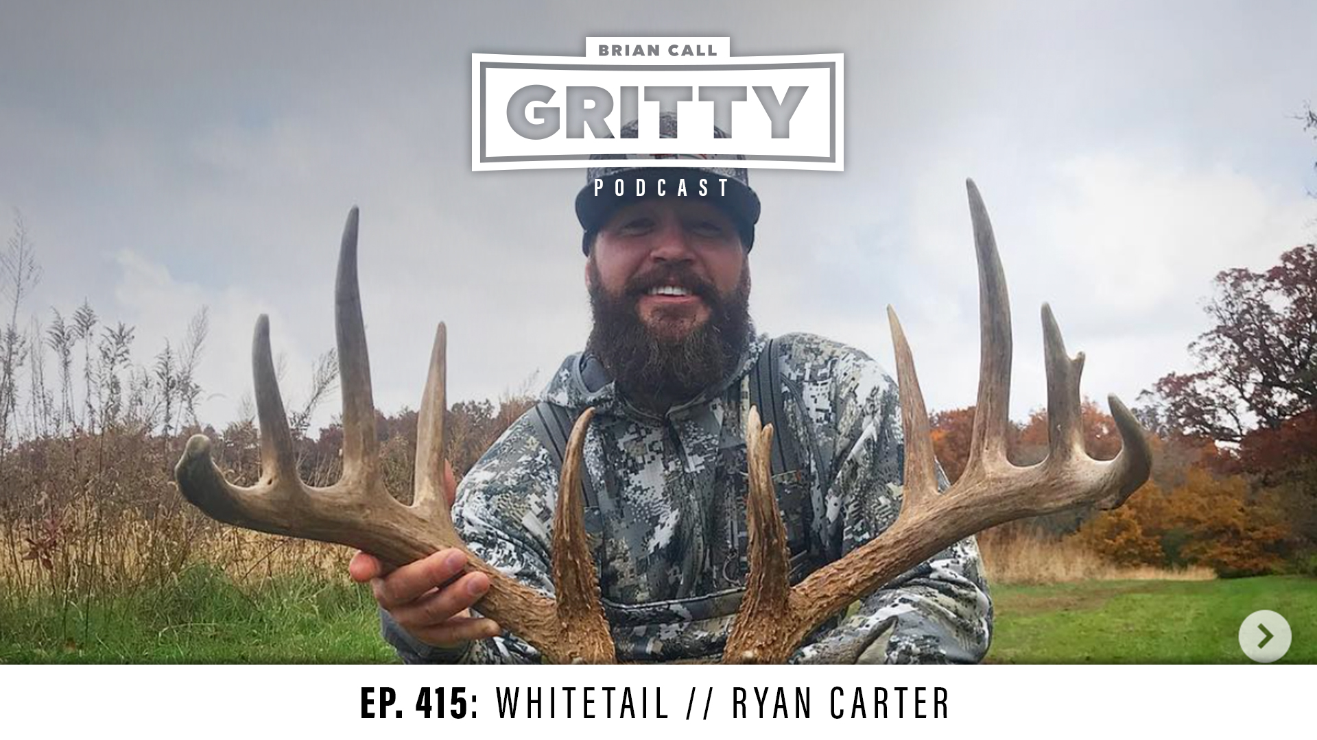 EP. 415: WHITETAIL // RYAN CARTER