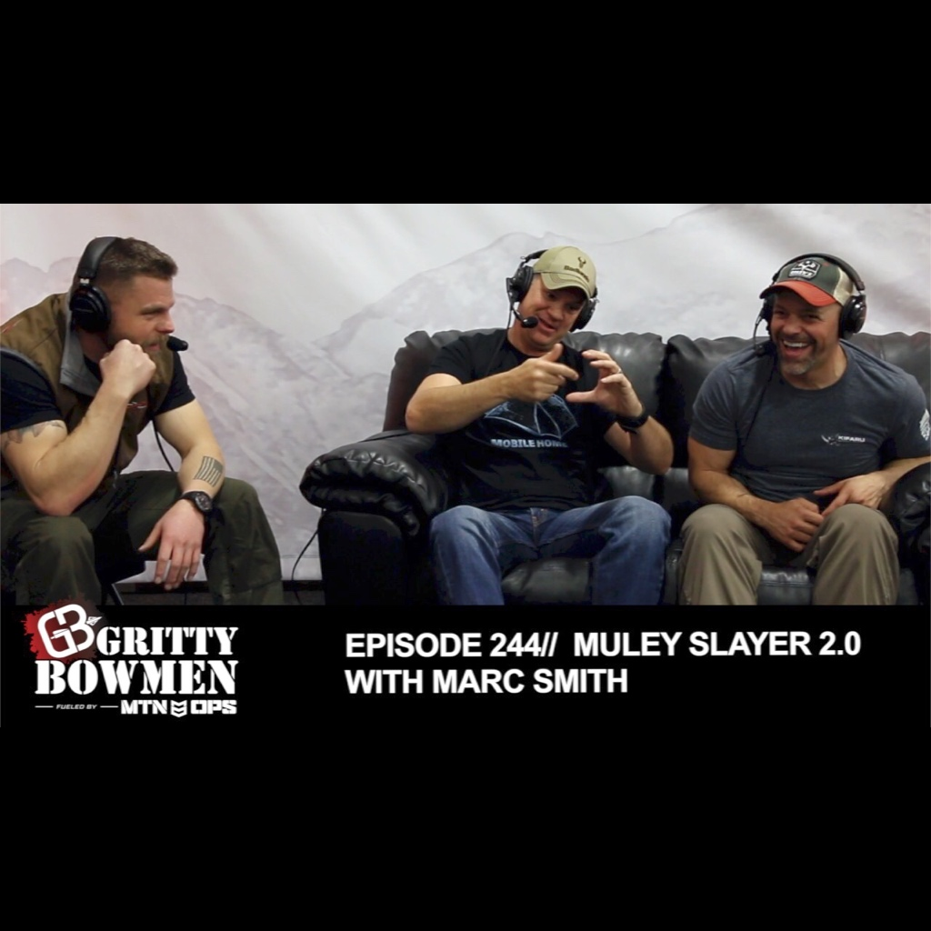 EPISODE 244: Muley Slayer 2.0 with Marc Smith
