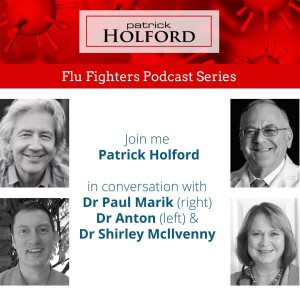 Flu Fighters Series - Ep 4 -  The Sharp End of Treatment - How Intravenous Vitamin C is Saving Lives
