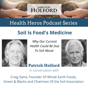 Health Hero Series - Soil Is Food's Medicine