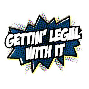 Gettin' Legal With It - Johnnie Nguyen