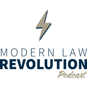 Modern Law Revolution Podcast - Vision of Community - Part 4 of 4