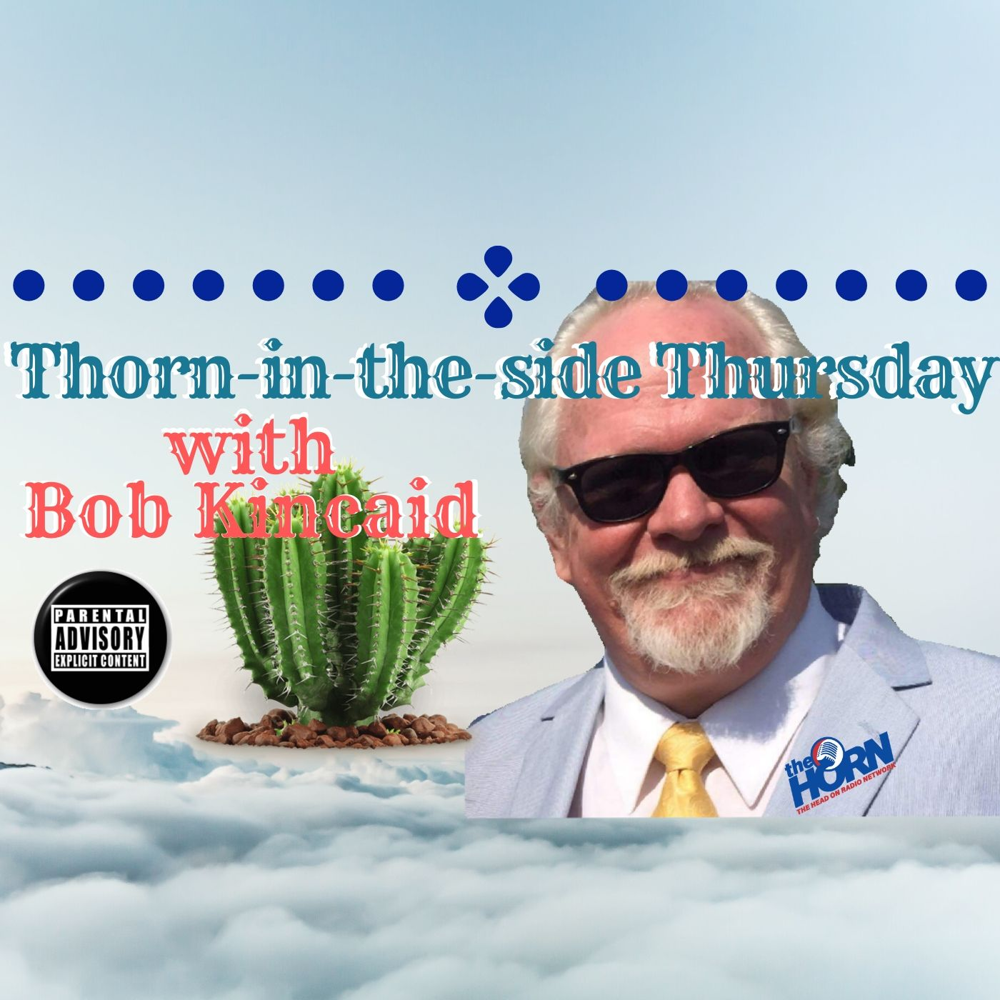 Thorn-in-the-Socially-Distant-Side Thursday, Head-ON With Bob Kincaid, 26 March 2020