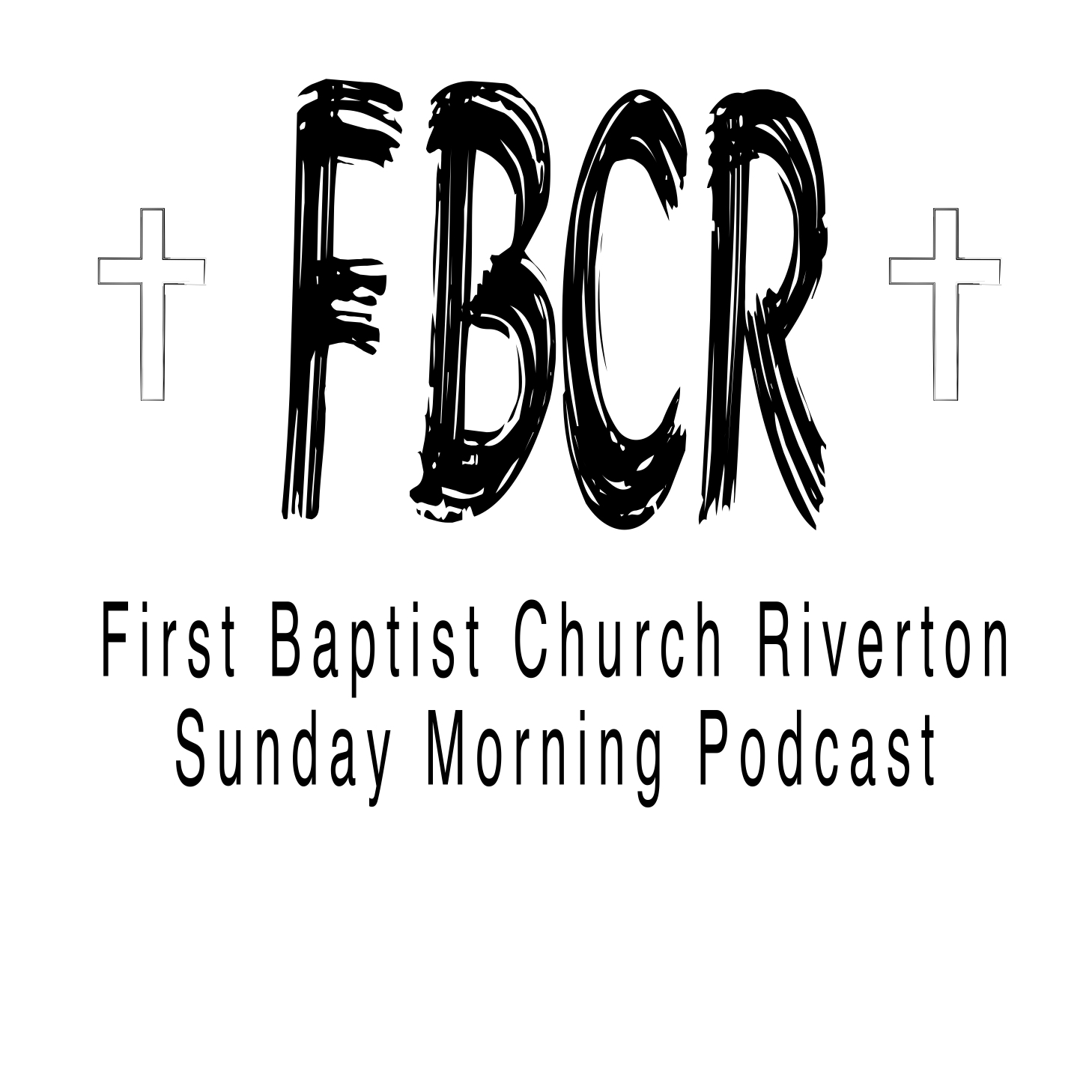FBCR Podcast EP58 - Sunday Morning Message from Bro. Michael Pearce