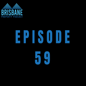 EP 59 - Sophisticated Investment Strategies in Brisbane