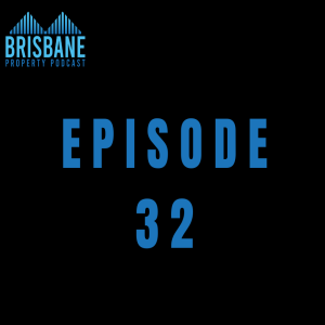 Ep 32 - Our Best Tips for Buying Brisbane Property