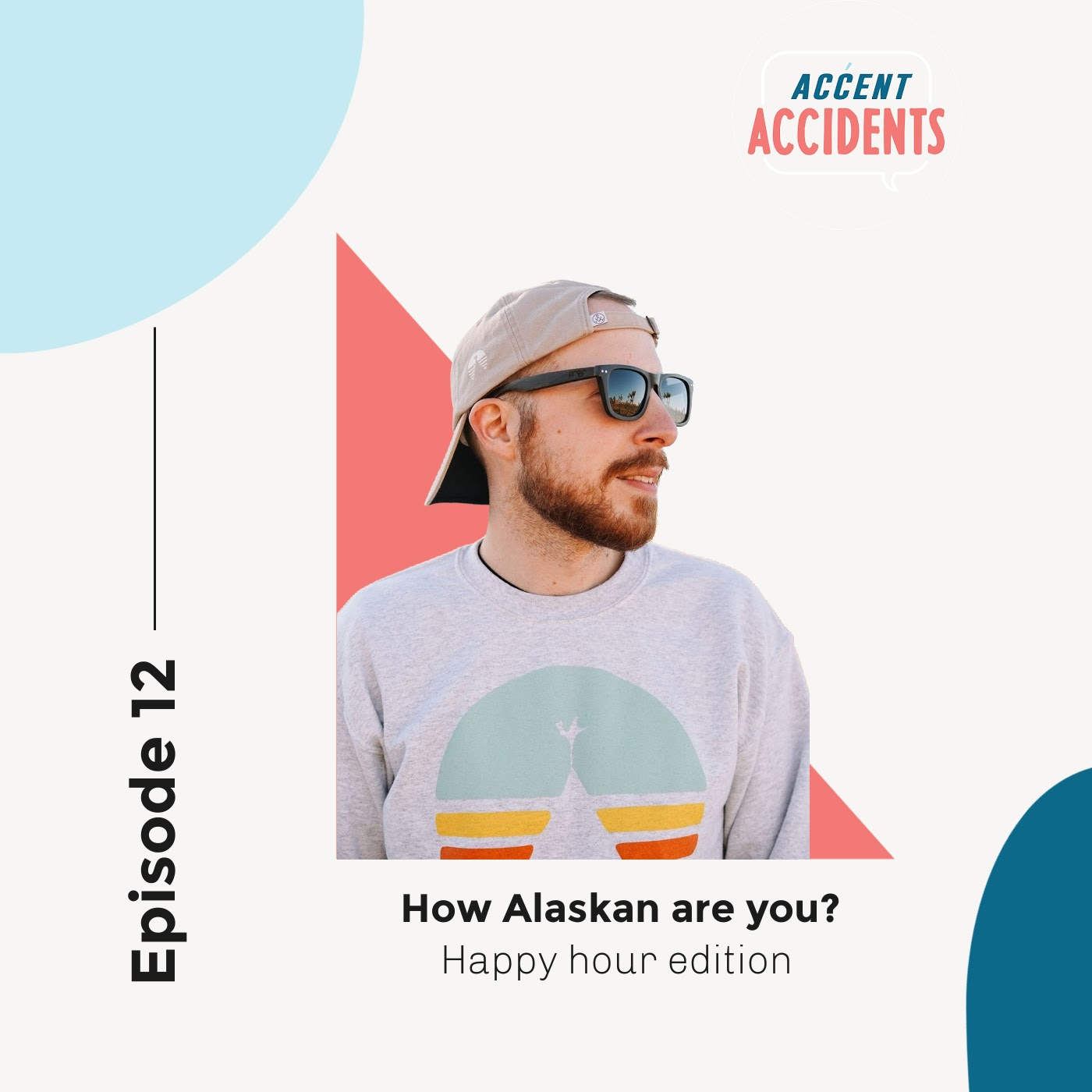 Ep. 12 - How Alaskan Are You?