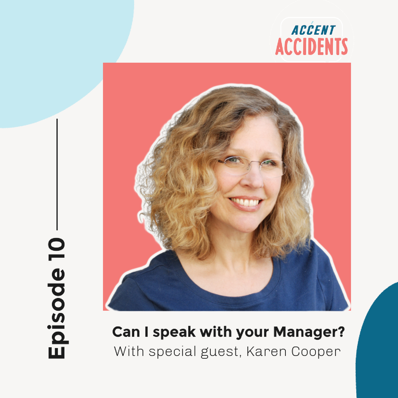 Ep. 11 Can I Speak with the Manager? With special guest Karen Cooper