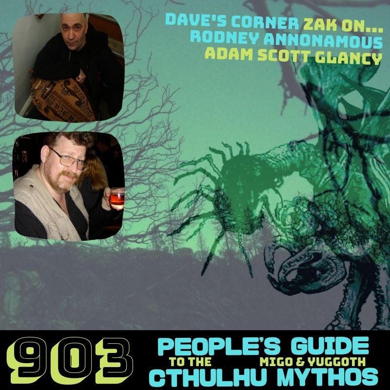 People's Guide to the Cthulhu Mythos 903: MIGO & More