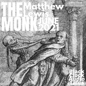 Black Clock Audio Tales 13/55 The Monk by Matthew Lewis Intro