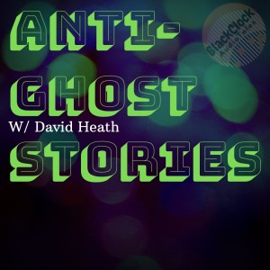 Dave's Corner of the Universe: The Anti-Ghost Story