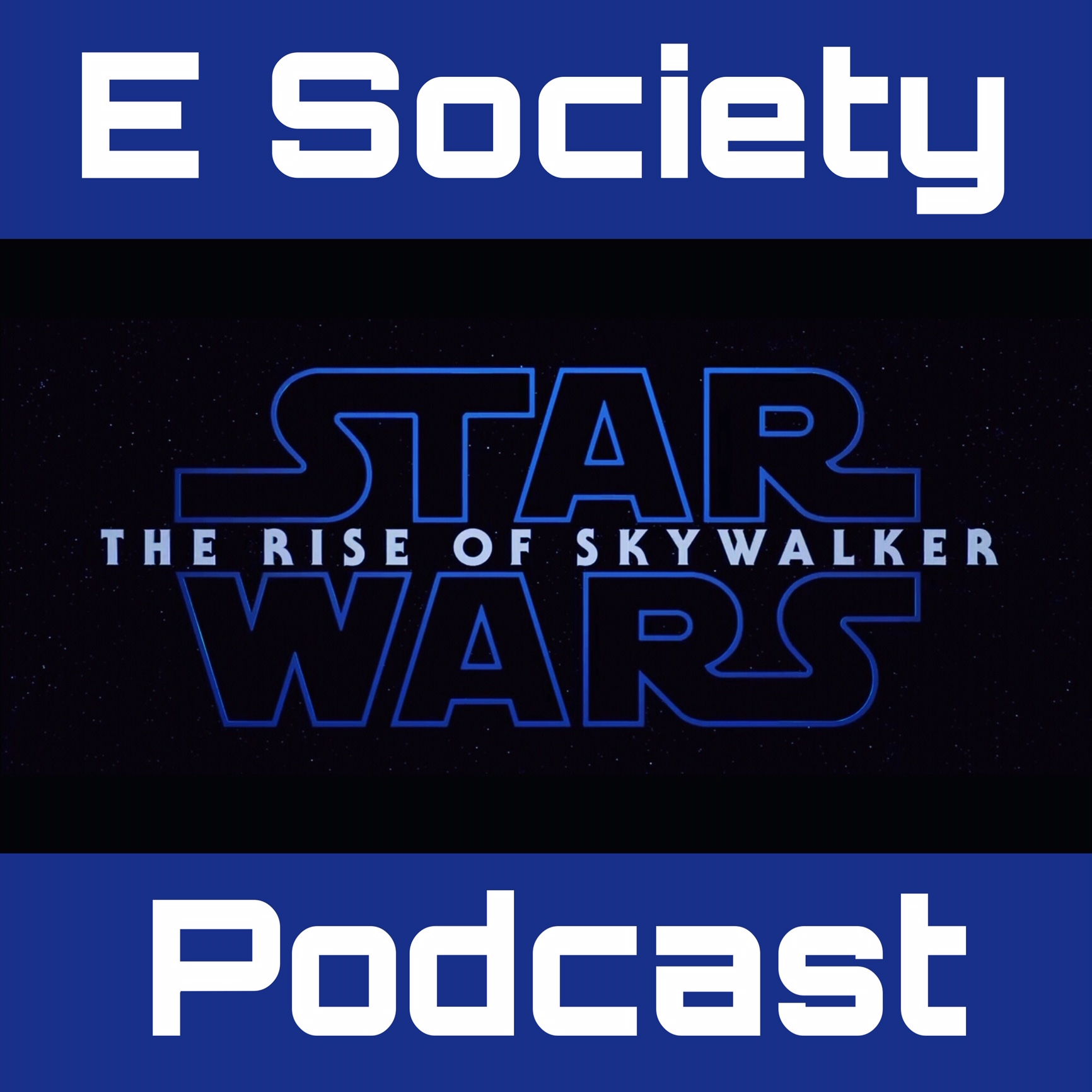E Society Podcast - Ep. 144: Star Wars Ep. IX teaser