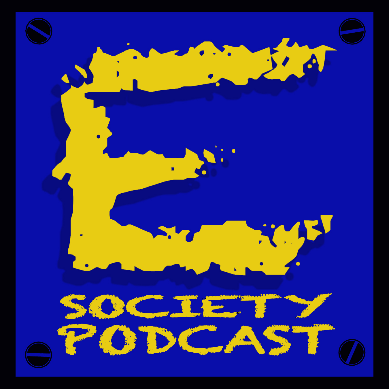 "E Society Podcast - Ep. 147:""E Society In The EndGame."""