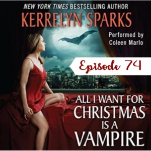 74 - All I Want For Christmas is a Vampire by Kerrelyn Sparks