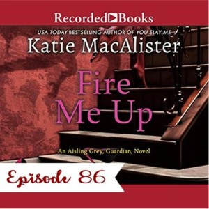 86 - Fire Me Up by Katie MacAlister