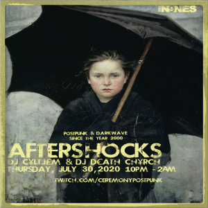 Join us for AFTERSHOCKS tonight (Thurs, July 30), from 10pm til 2am on Twitch