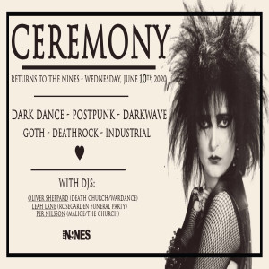 CEREMONY live event at The Nines on Wednesday, June 10th!