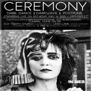 Announcing the CEREMONY livestream this Saturday, May 16th at 11pm!