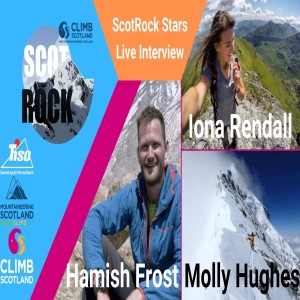Episode 22: ScotRock Stars Live Interview - Molly Hughes - Hamish Frost - Iona Rendal