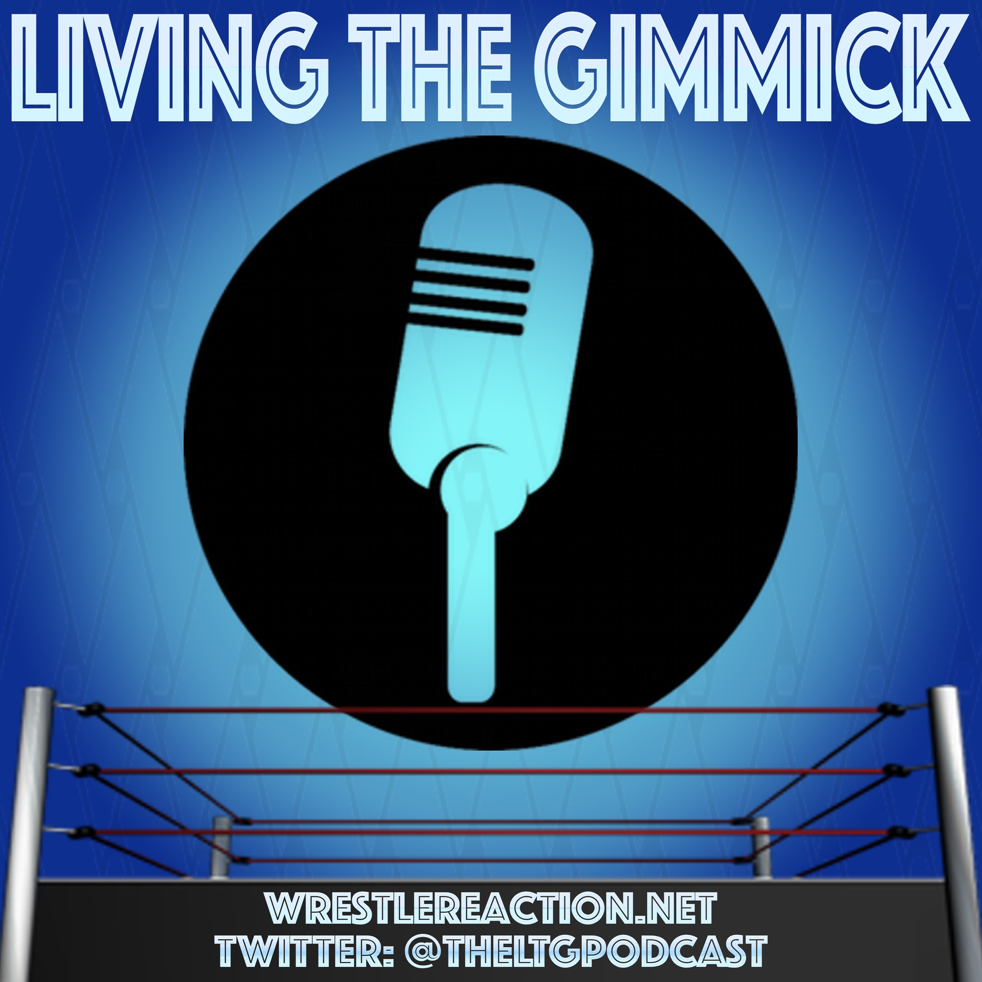Living The Gimmick: Episode 189 (Jon and Doug Give Their Predictions for WWE Money In The Bank, Discuss TNT's Return to Wrestling with AEW, and More)
