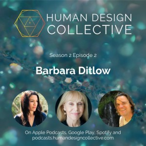 Barbara Ditlow on her studies with Ra, Eckhart Tolle, gurus and cults, and the Projector experience