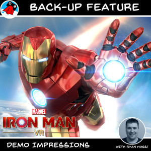 Back-up Feature | Marvel's Iron Man VR Demo Impressions