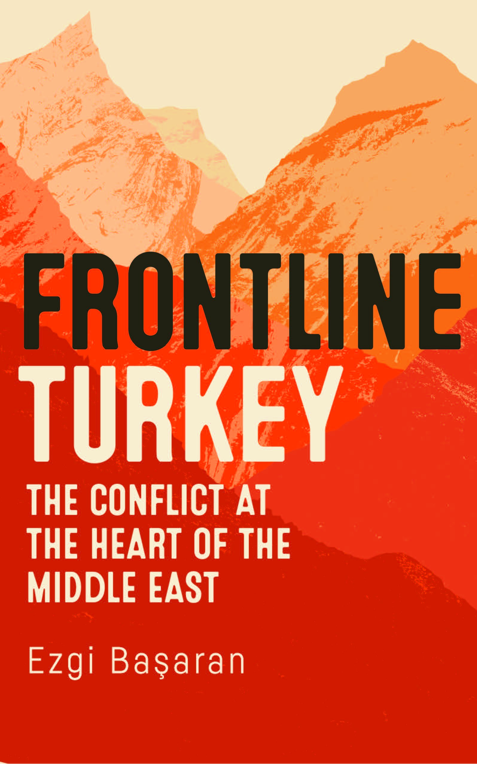 Ezgi Başaran on 'frontline Turkey,' Gülenists and the Kurdish peace process