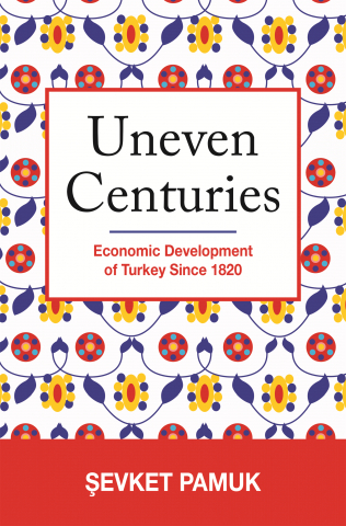 Şevket Pamuk on the economic history of the Ottoman Empire and Turkey since 1820