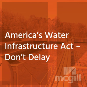 America's Water Infrastructure Act – Don't Delay