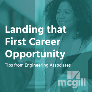 Landing that First Career Opportunity: Tips from Engineering Associates