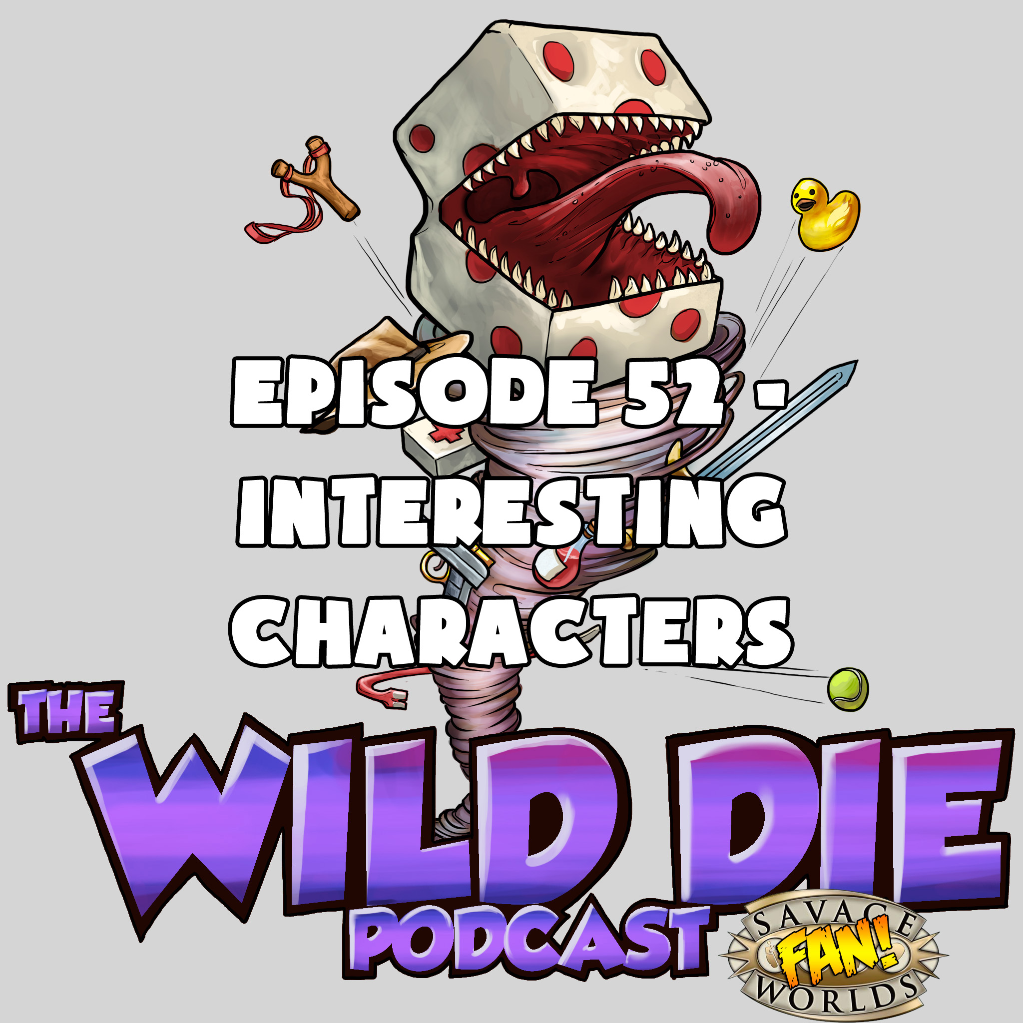 Episode 52 - Interesting Characters