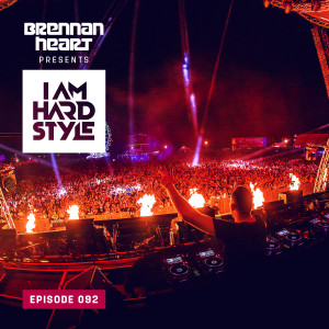092 Brennan Heart presents I AM HARDSTYLE (March 2021)