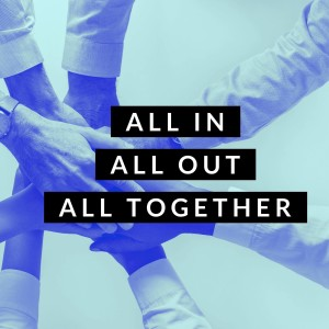 All In All Out All Together