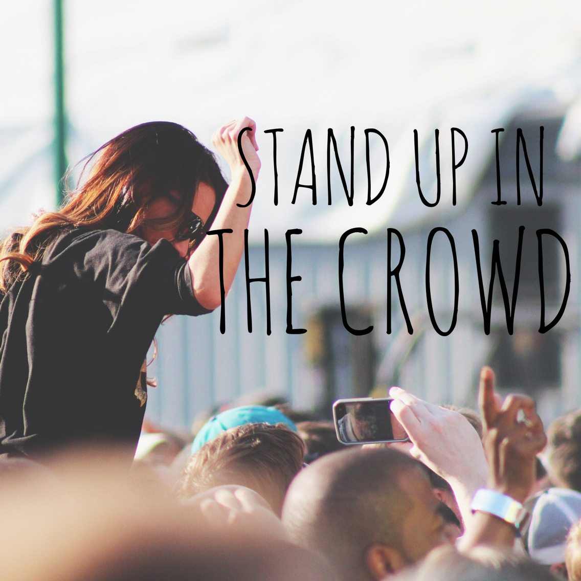 Stand Up in the Crowd
