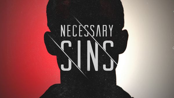 Necessary Sins - Anger
