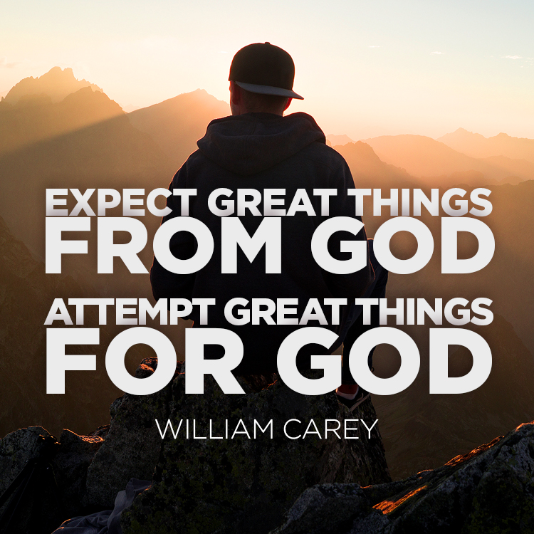 Expect Great Things…