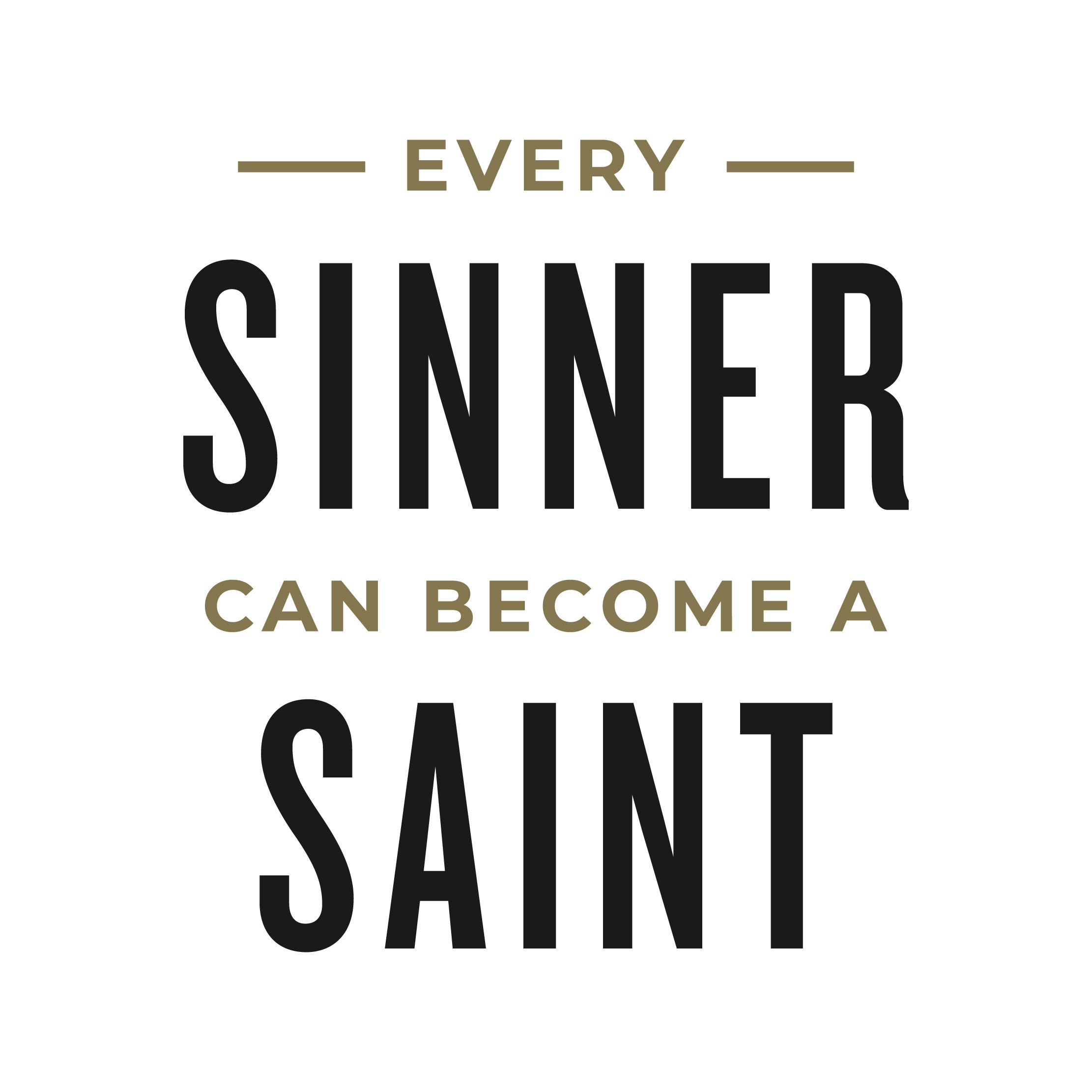 MS2 – Every sinner can become a saint