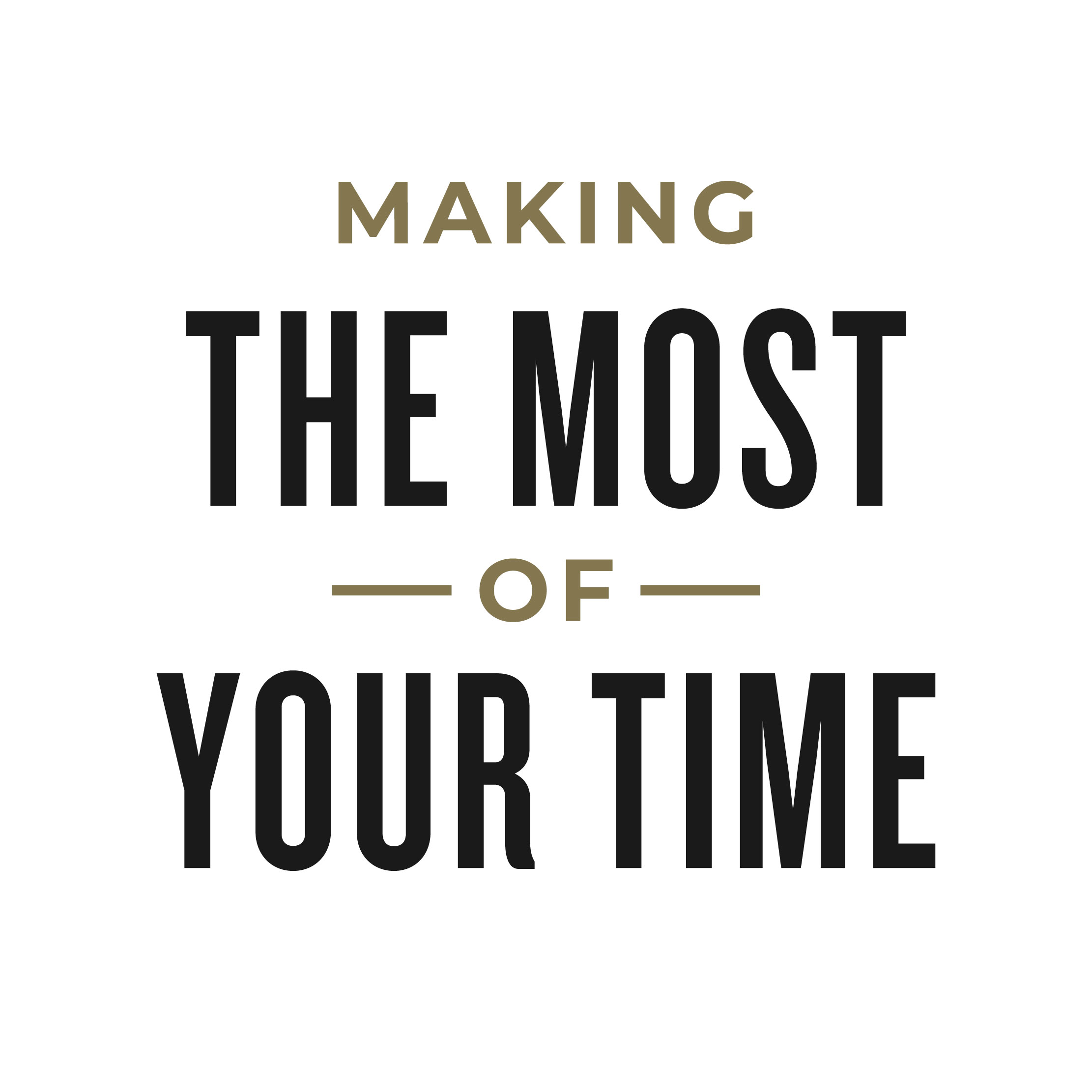 EP3 – Making the most of your time
