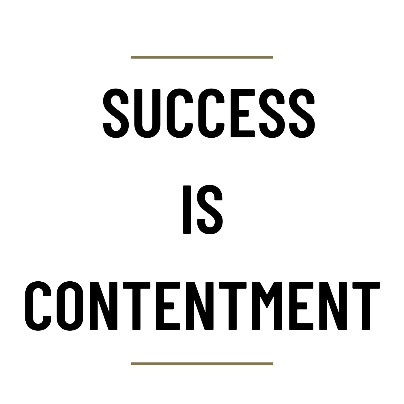 MS70 - Success is Contentment