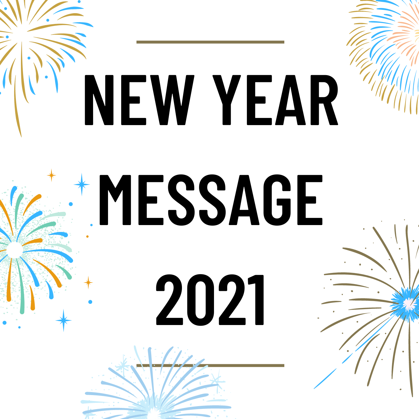 MS73 - New Year Message 2021