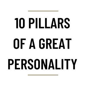 MS76 - 10 pillars of a Great Personality