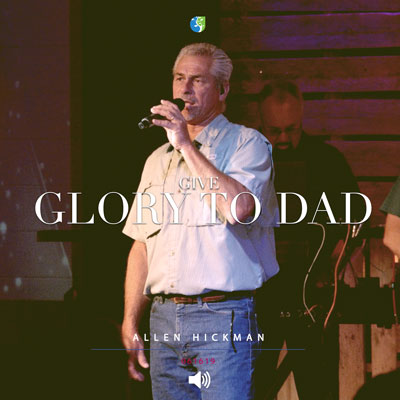 061619 | Give Glory to Day | Allen Hickman | Full Service